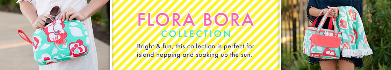 Flora Bora Collection